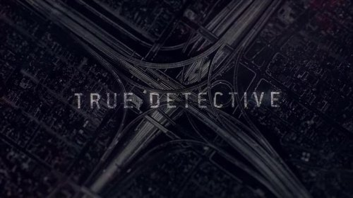 TrueDetectives02e01Title